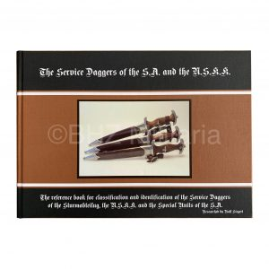 The Service Daggers of the SA and the NSKK - Ralf Siegert