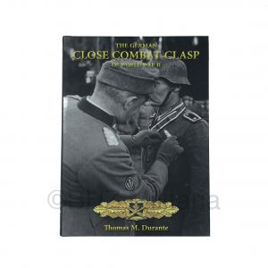 The German Close Combat Clasp of World War II - Thomas M. Durante